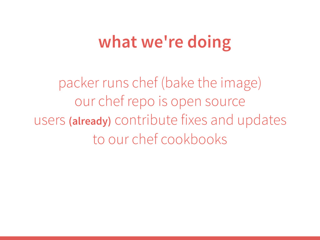 packer runs chef (bake the image) our chef repo...