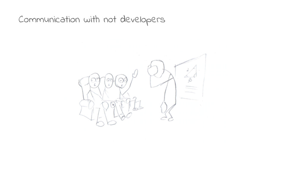Communication with not developers