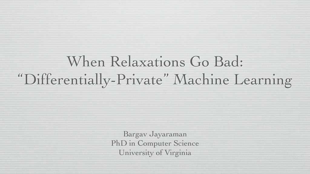 "When Relaxations Go Bad: ""Differentially-Privat..."