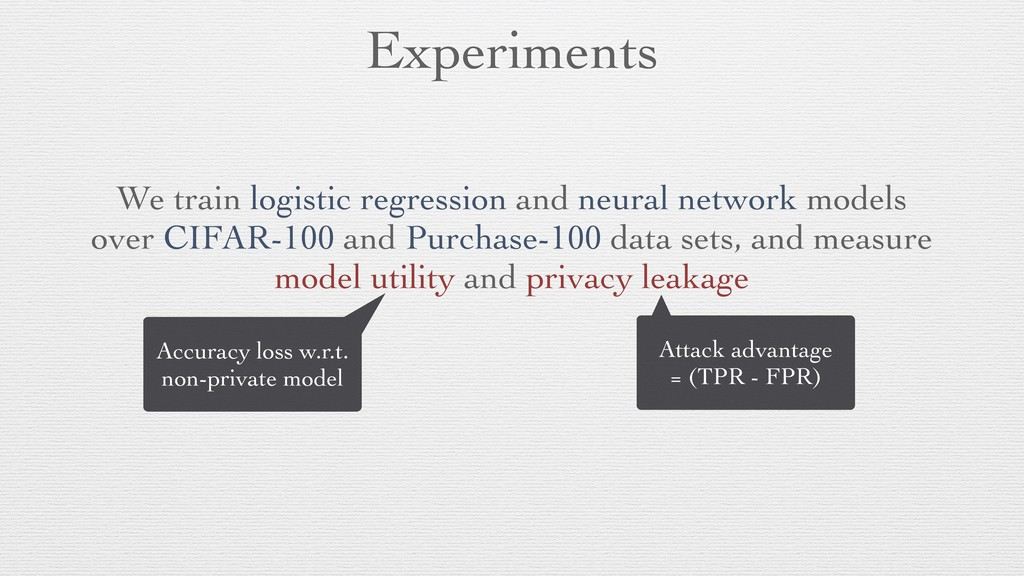 Experiments We train logistic regression and ne...