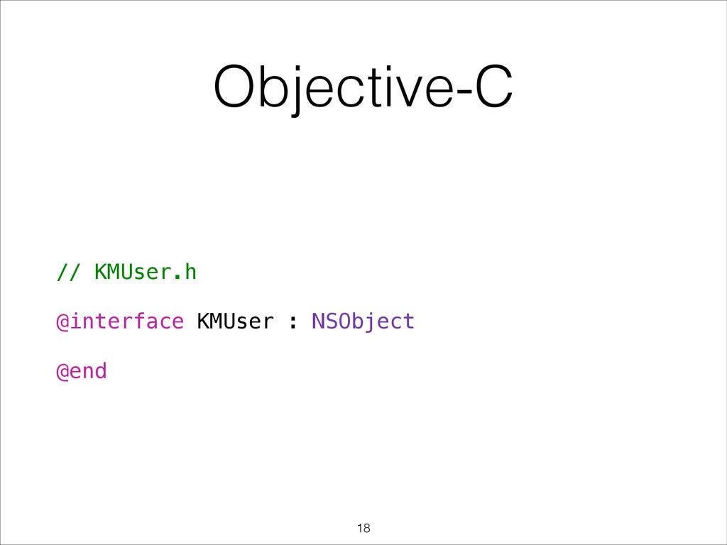 // KMUser.h ! @interface KMUser : NSObject ! @e...