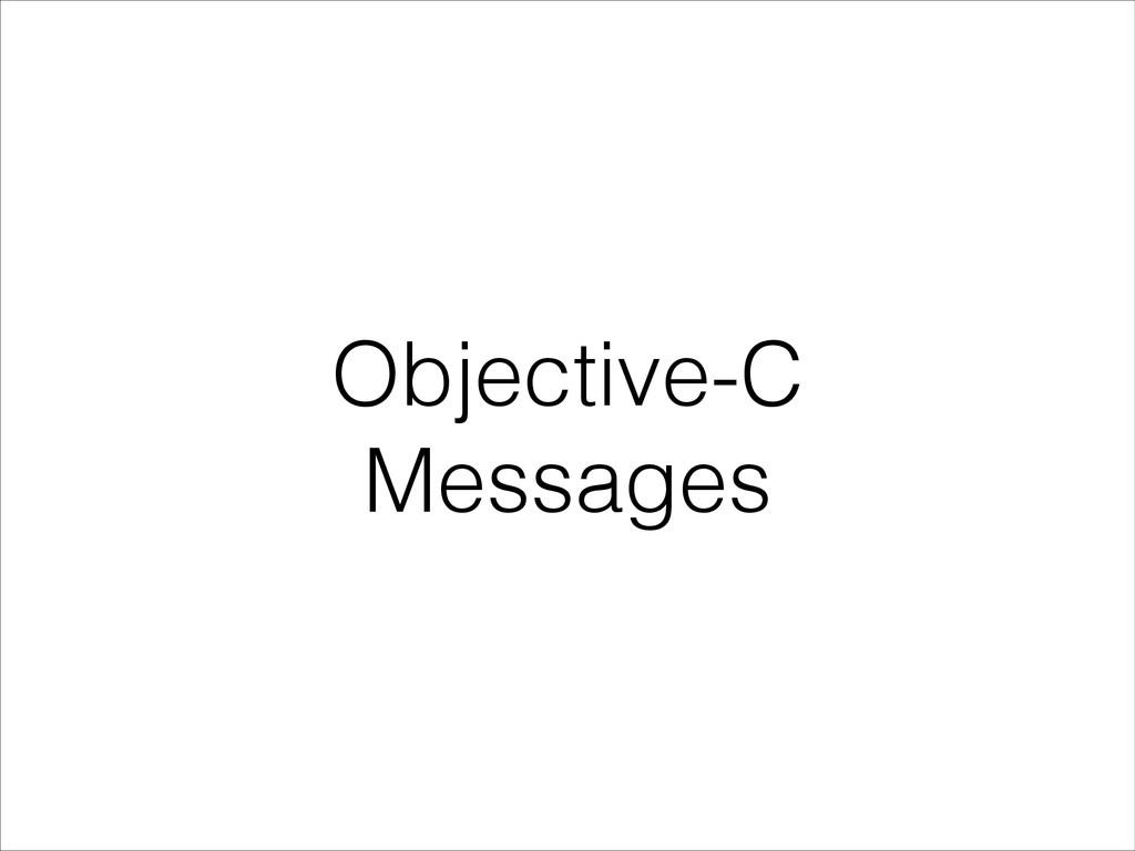 Objective-C Messages