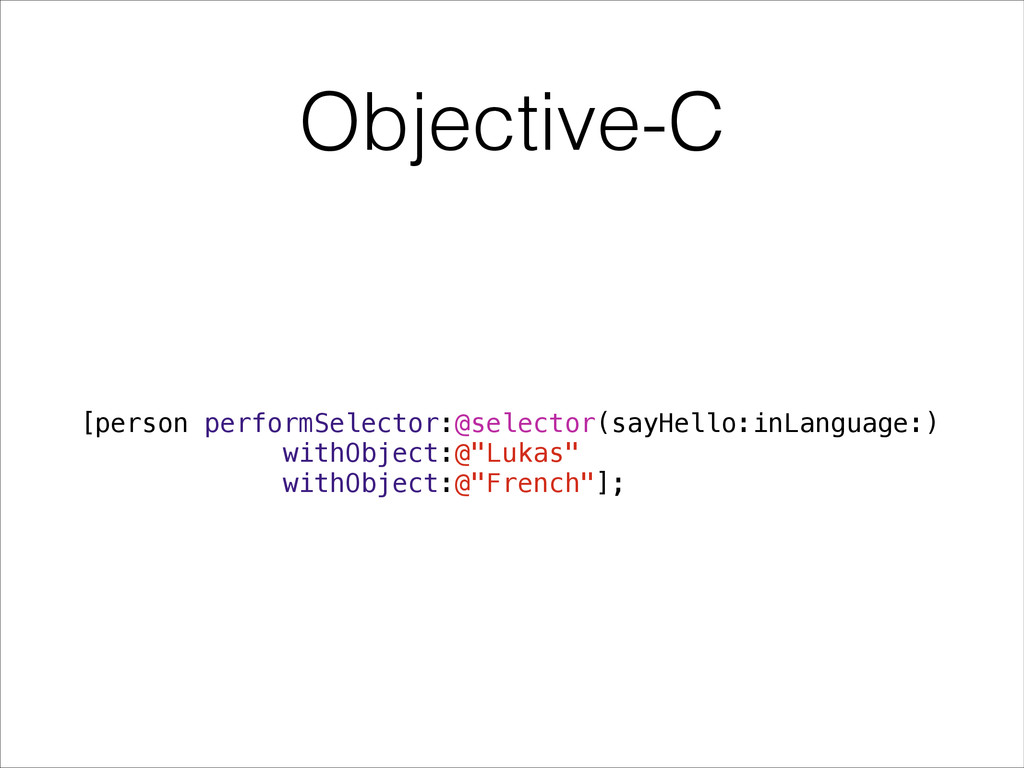 Objective-C [person performSelector:@selector(s...