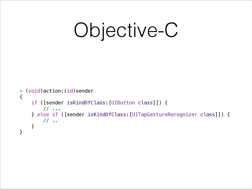 Objective-C - (void)action:(id)sender { if ([se...