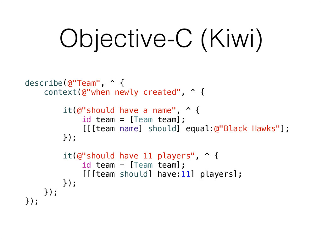 "Objective-C (Kiwi) describe(@""Team"", ^ { contex..."