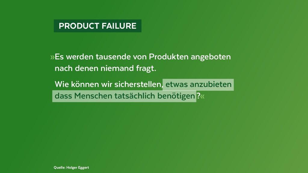 PRODUCT FAILURE »Es werden tausende von Prod...