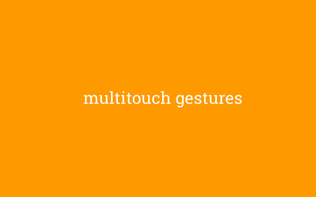 multitouch gestures