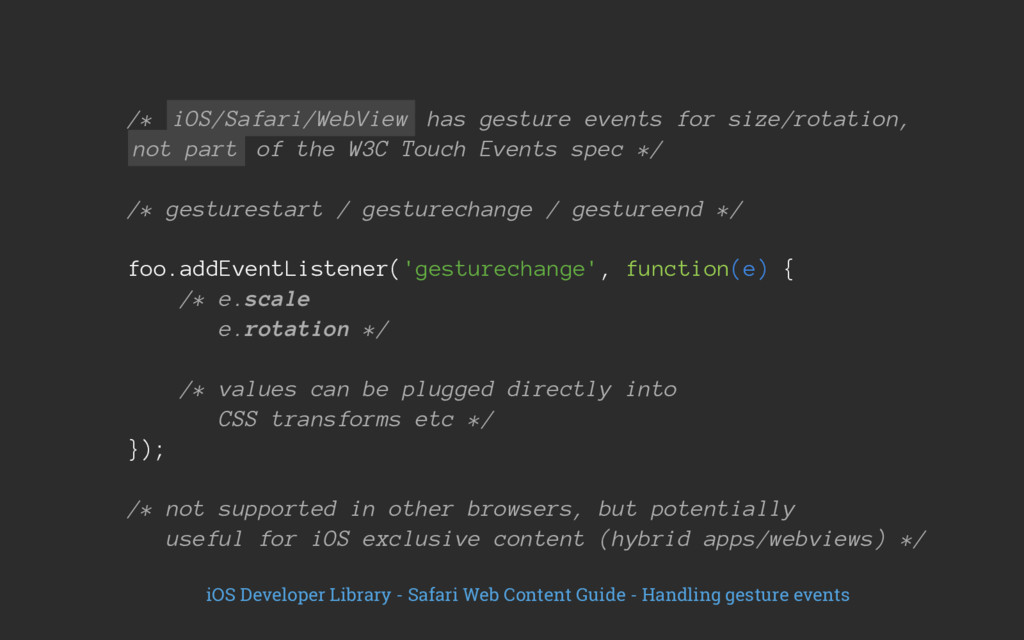 /* iOS/Safari/WebView has gesture events for si...