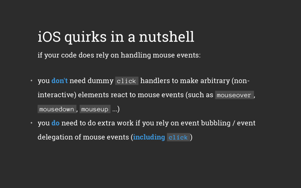 iOS quirks in a nutshell if your code does rely...