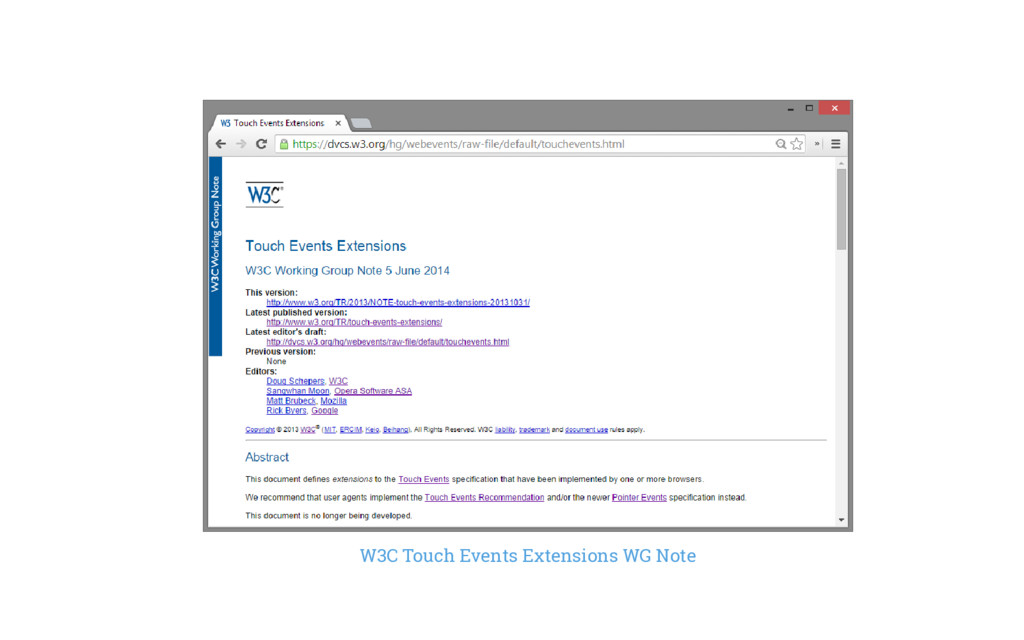 W3C Touch Events Extensions WG Note
