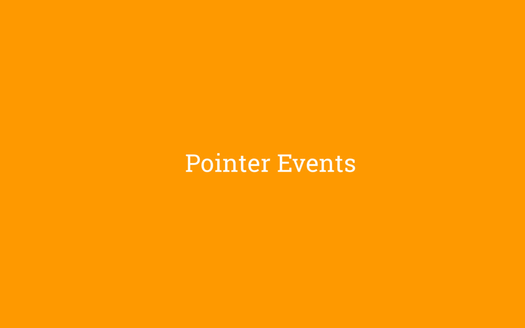Pointer Events