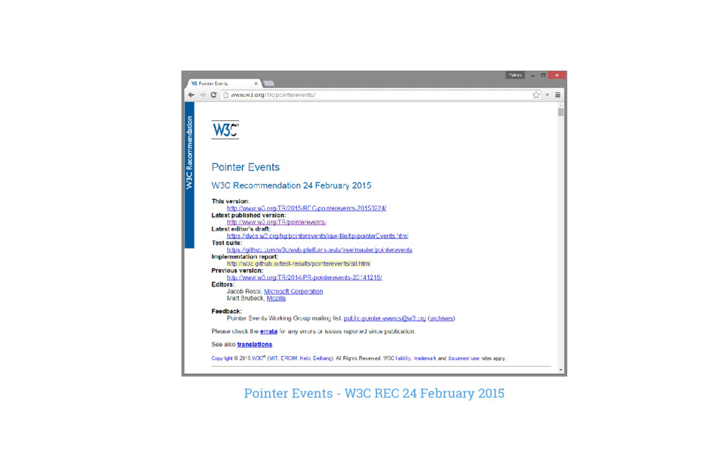 Pointer Events - W3C REC 24 February 2015
