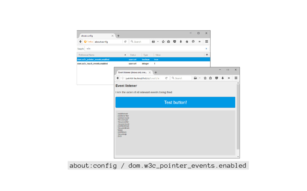 about:config / dom.w3c_pointer_events.enabled