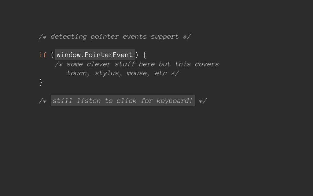 /* detecting pointer events support */ if ( win...