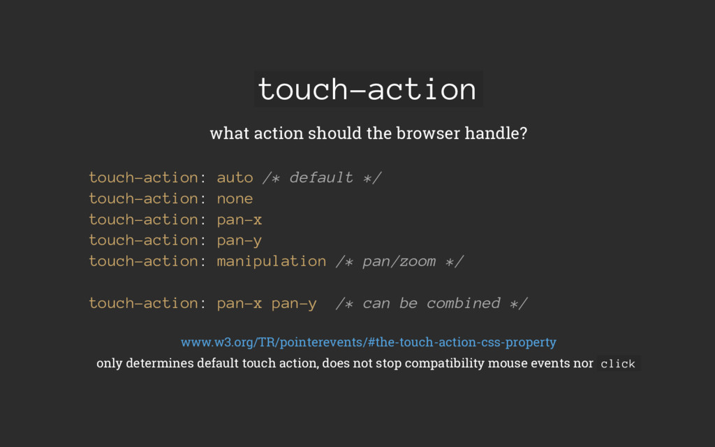touch-action what action should the browser han...