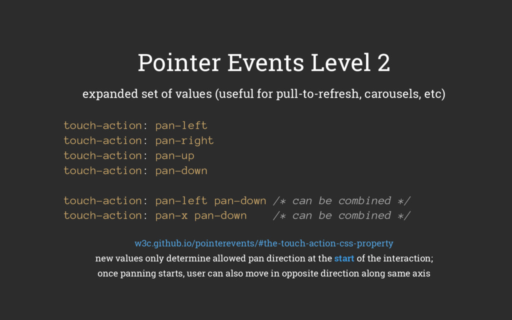 Pointer Events Level 2 expanded set of values (...