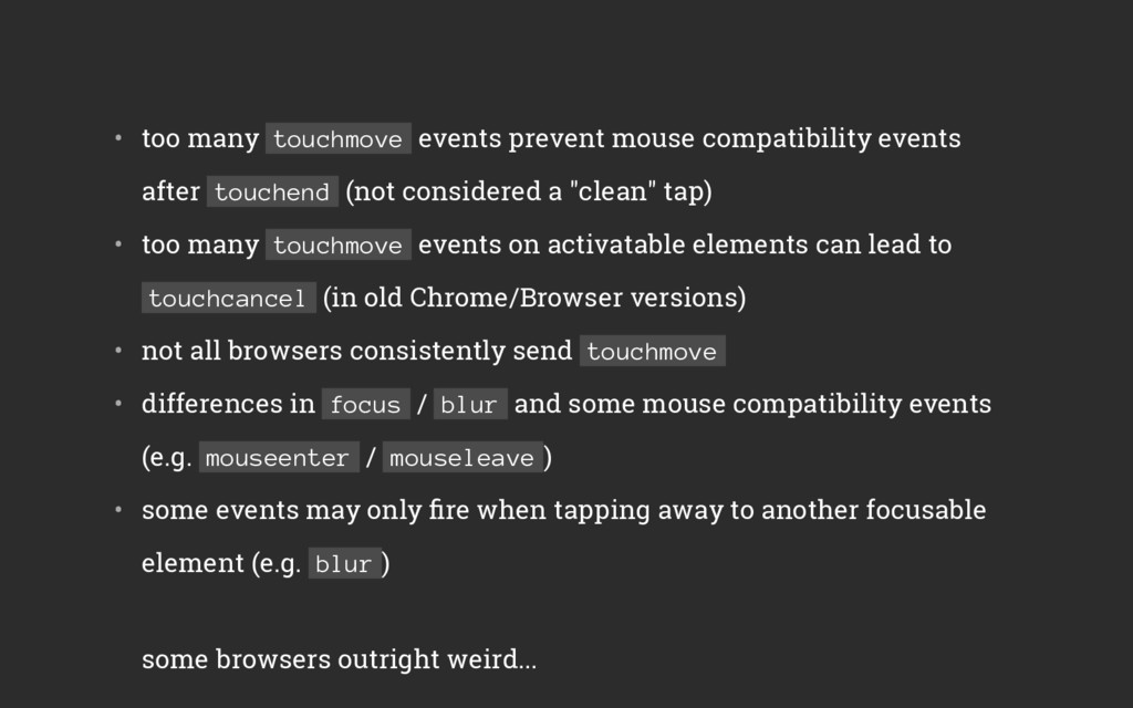 • too many touchmove events prevent mouse comp...