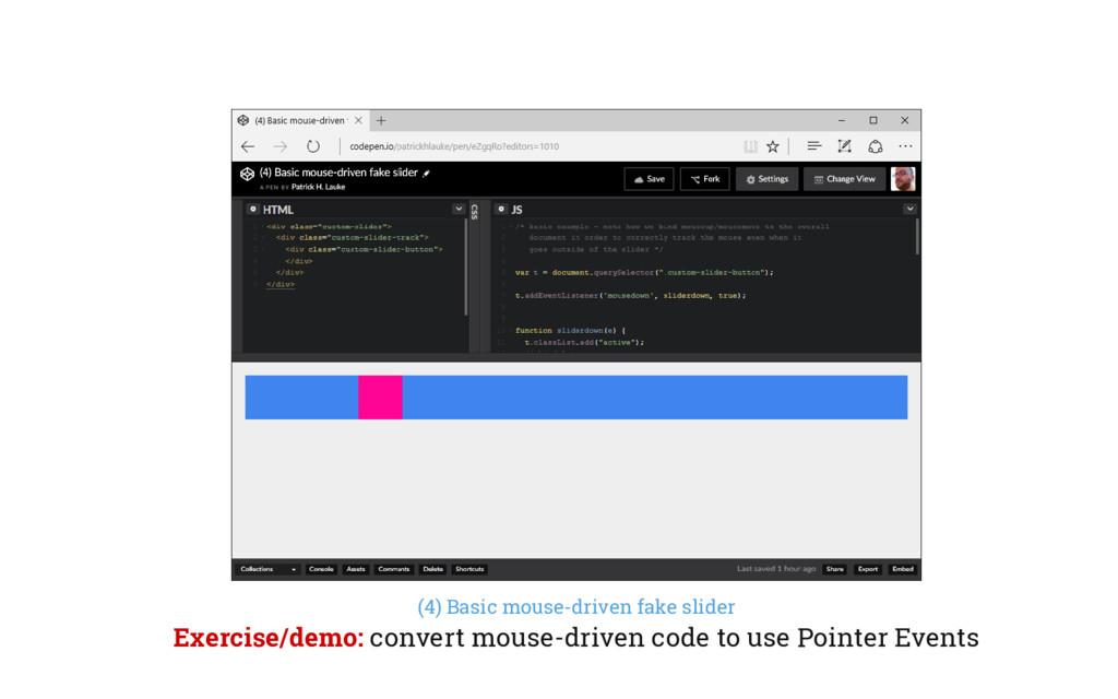(4) Basic mouse-driven fake slider Exercise/dem...