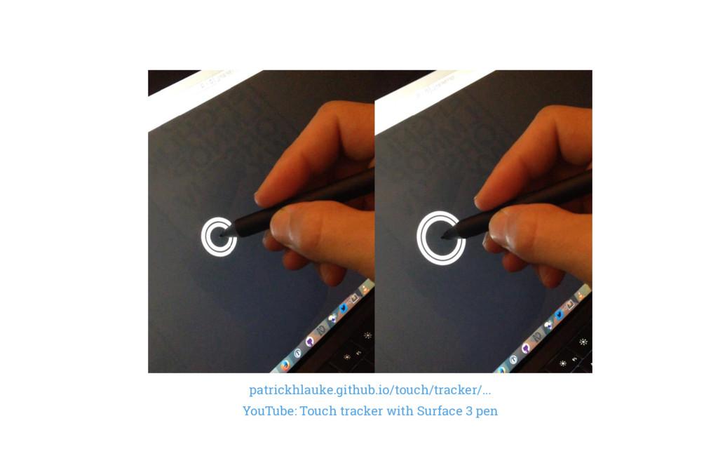 patrickhlauke.github.io/touch/tracker/... YouTu...