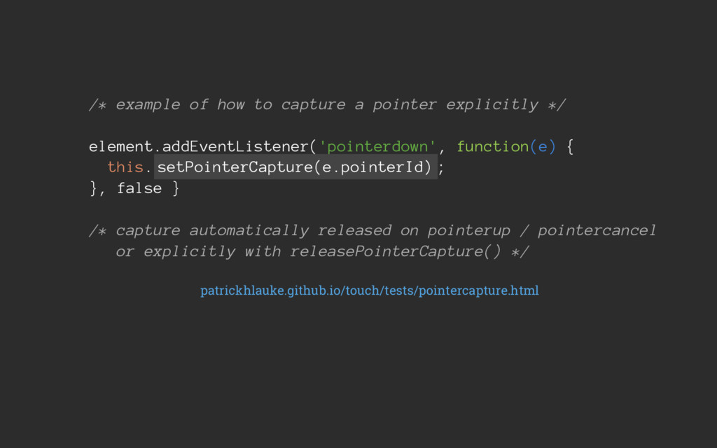 /* example of how to capture a pointer explicit...