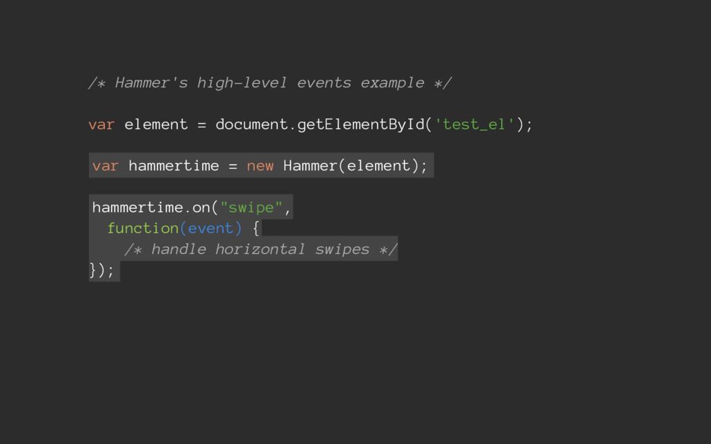 /* Hammer's high-level events example */ var el...