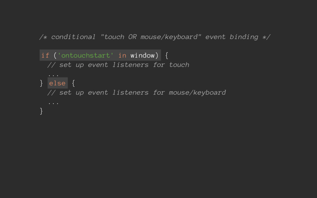 """/* conditional """"touch OR mouse/keyboard"""" event ..."""