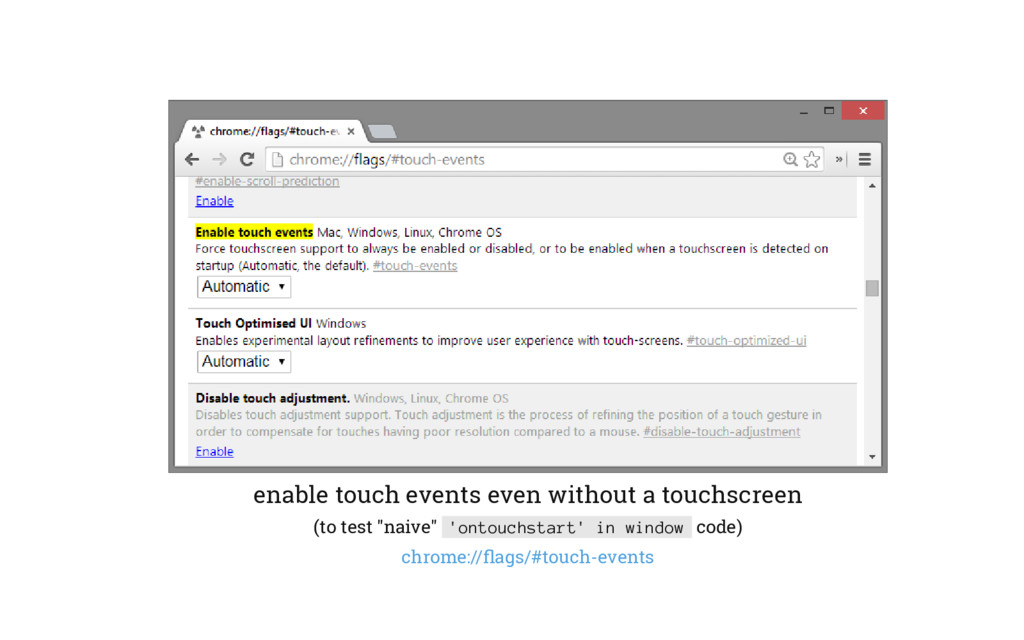 enable touch events even without a touchscreen ...