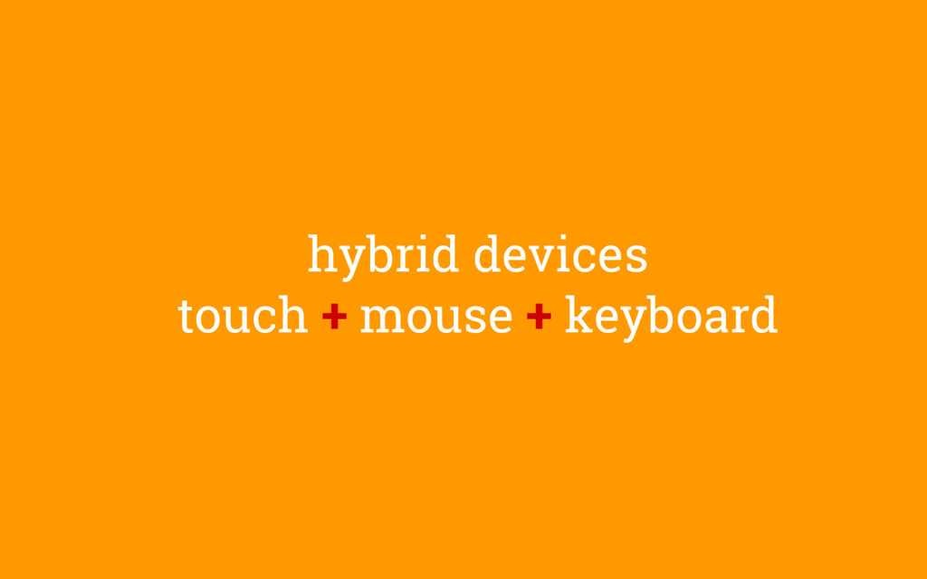 hybrid devices touch + mouse + keyboard