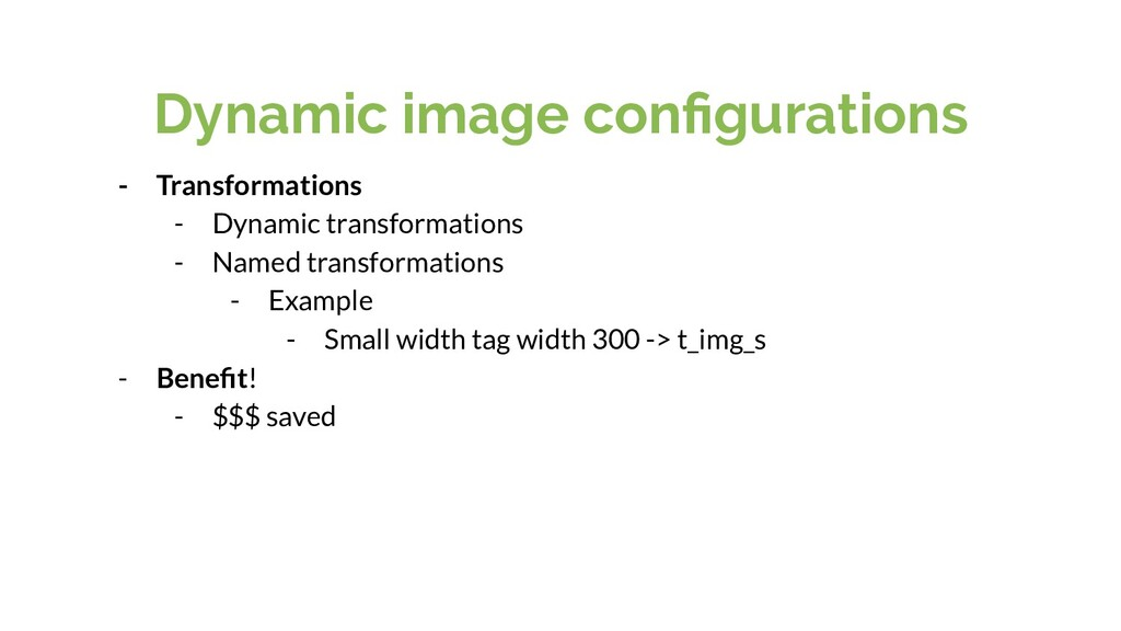 Dynamic image configurations - Transformations -...