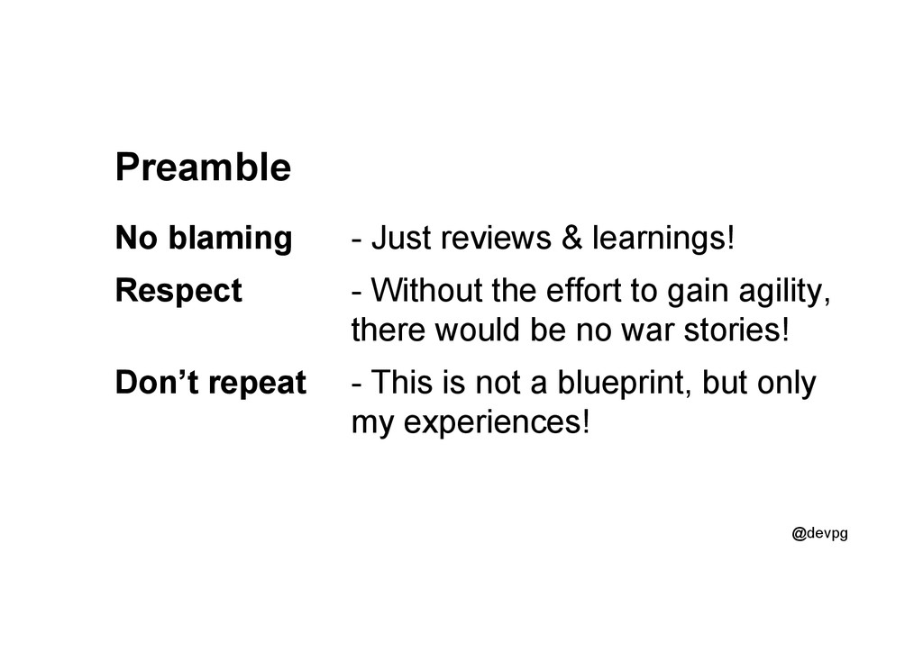 @devpg Preamble No blaming - Just reviews & lea...