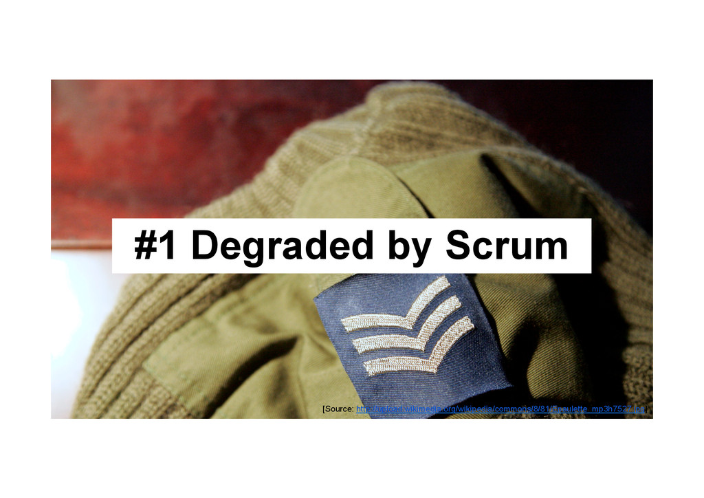@devpg #1 Degraded by Scrum [Source: http://upl...