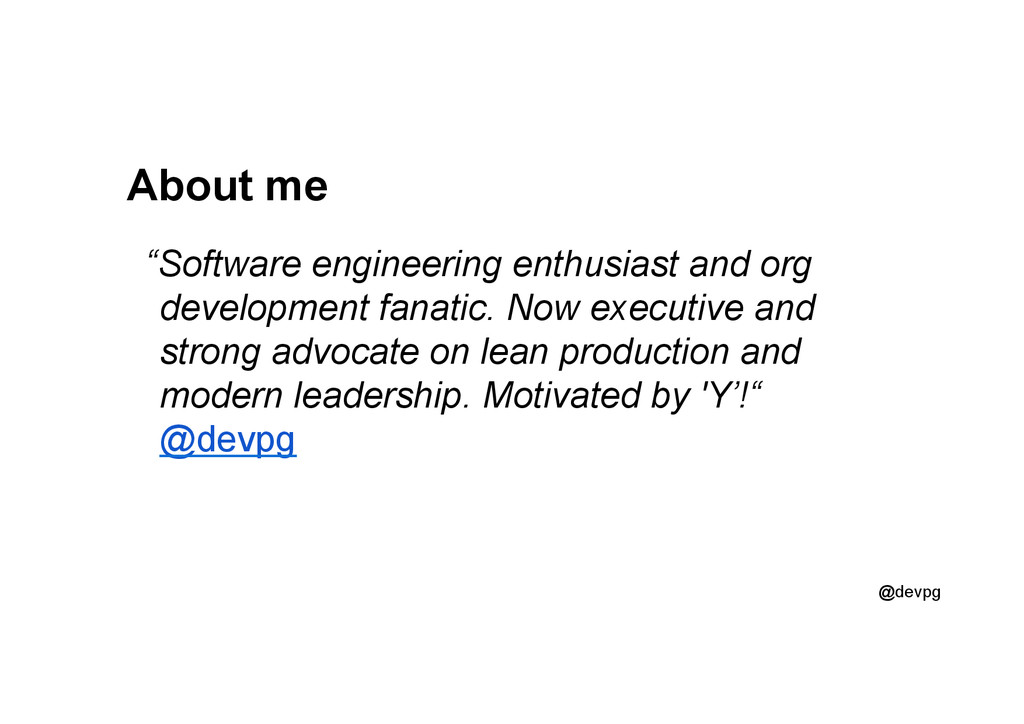 "@devpg About me ""Software engineering enthusias..."