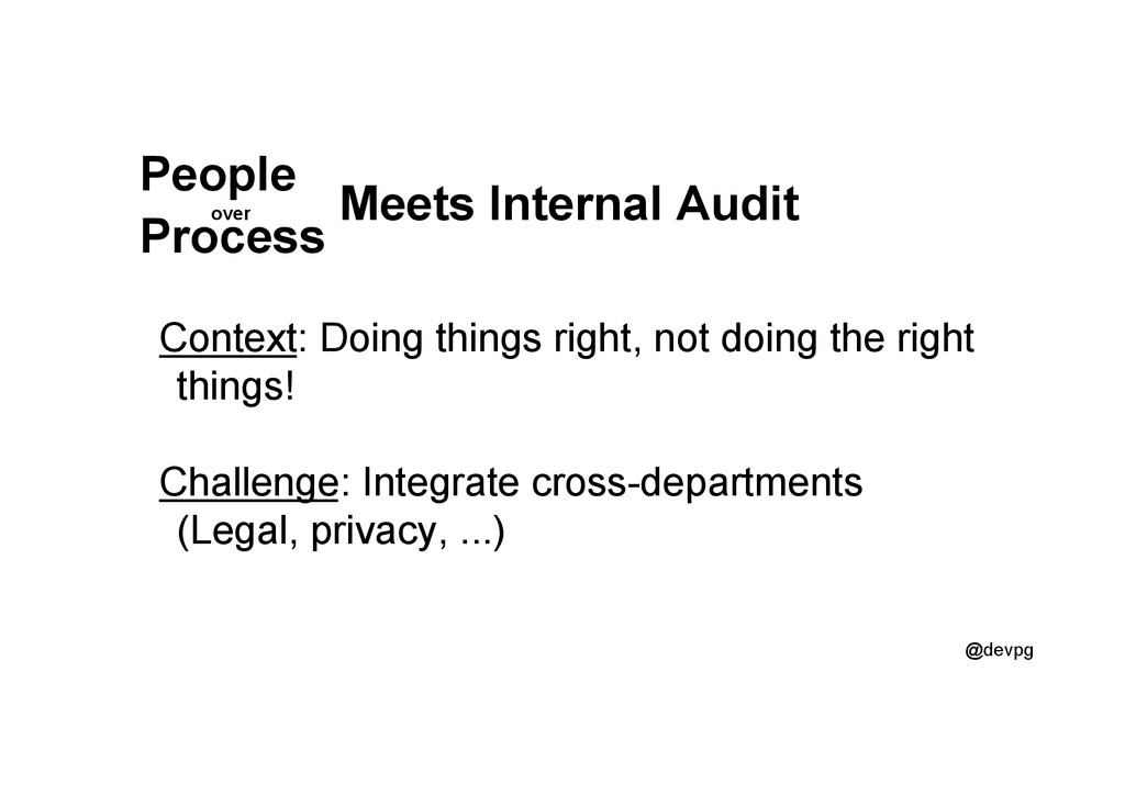 @devpg Meets Internal Audit Context: Doing thin...