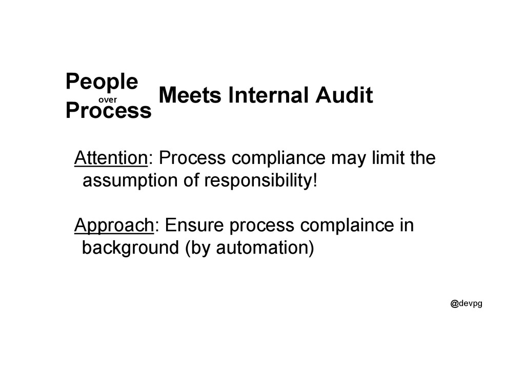 @devpg Meets Internal Audit Attention: Process ...
