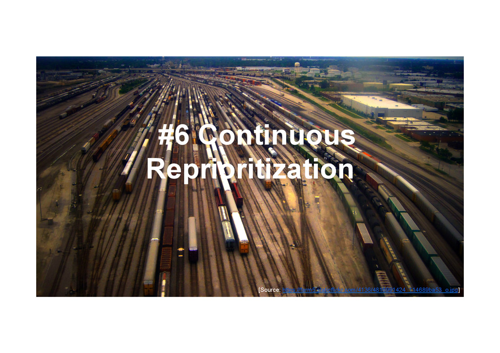 @devpg #6 Continuous Reprioritization [Source: ...