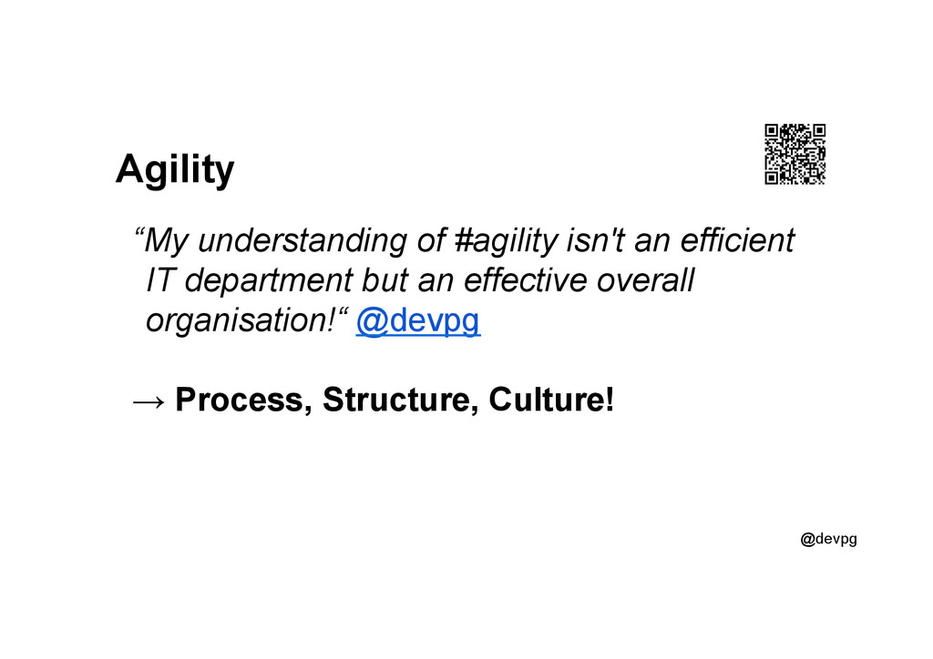 "@devpg Agility ""My understanding of #agility is..."