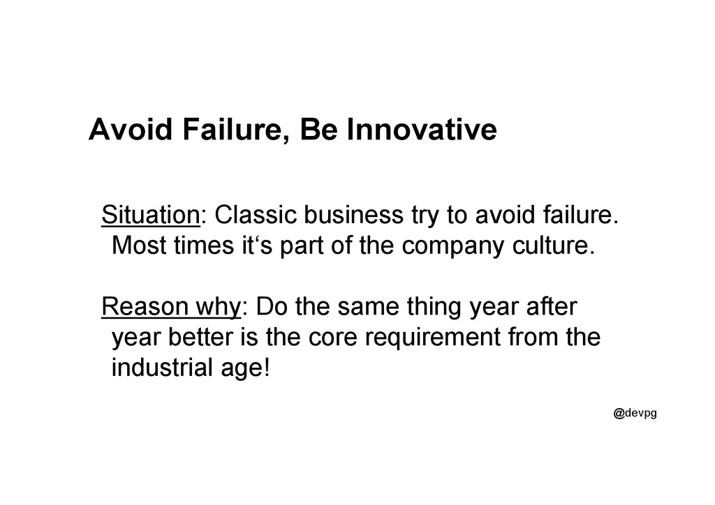 @devpg Avoid Failure, Be Innovative Situation: ...