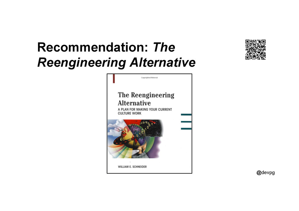 @devpg Recommendation: The Reengineering Altern...