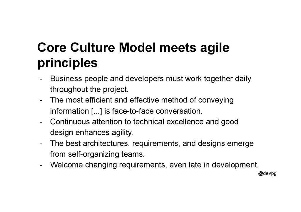 @devpg Core Culture Model meets agile principle...