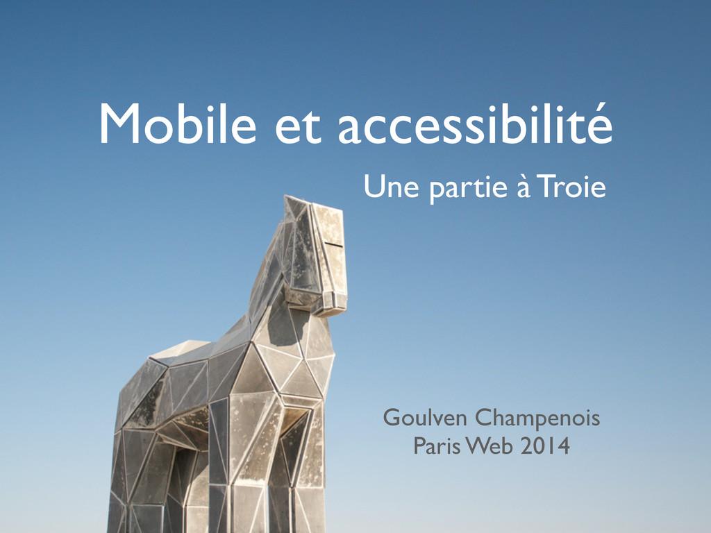 Goulven Champenois Une partie à Troie Mobile et...