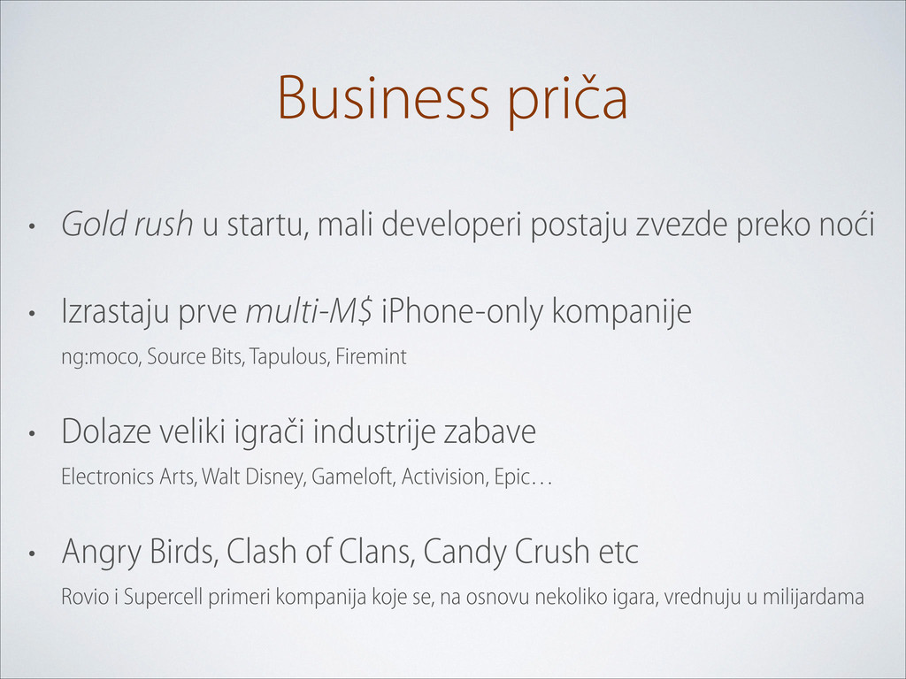 Business priča • Gold rush u startu, mali devel...