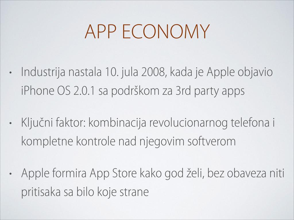 APP ECONOMY • Industrija nastala 10. jula 2008,...