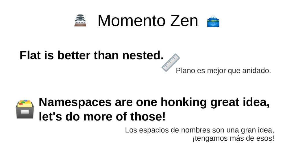Momento Zen Namespaces are one honking great id...
