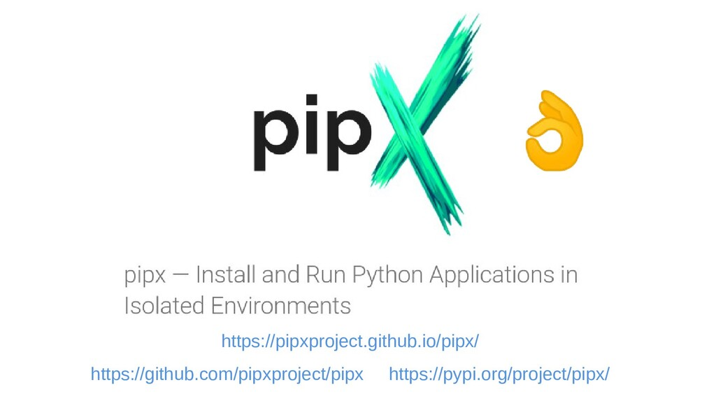 https://pipxproject.github.io/pipx/ https://git...