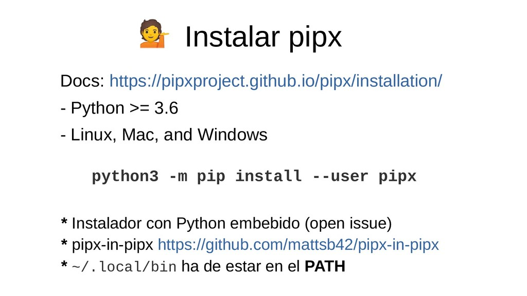 Instalar pipx Docs: https://pipxproject.github....