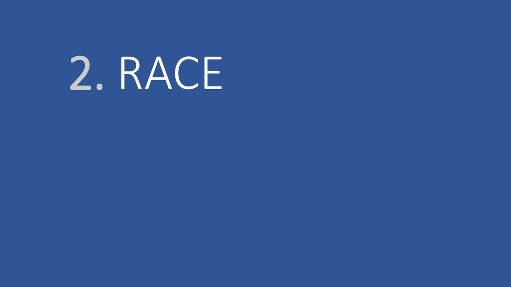 2. RACE