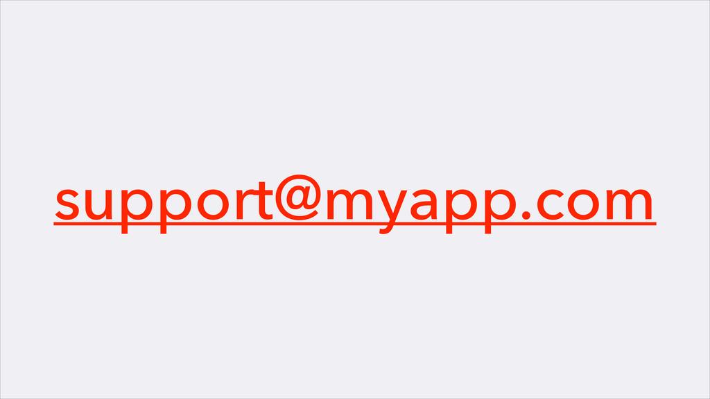 support@myapp.com