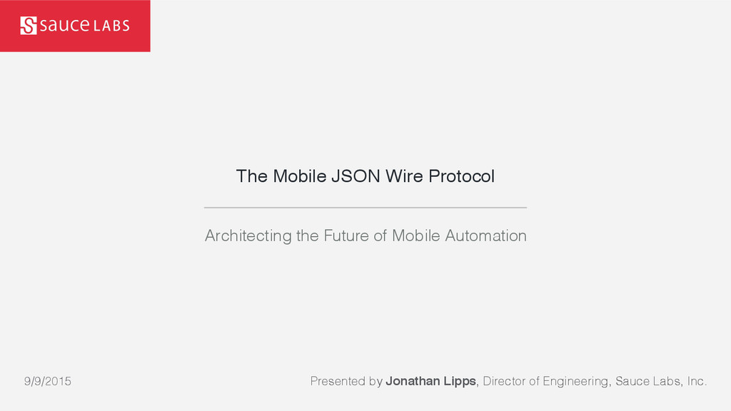 The Mobile JSON Wire Protocol Architecting the ...
