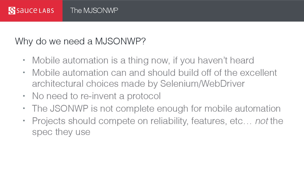The MJSONWP Why do we need a MJSONWP? • Mobile ...