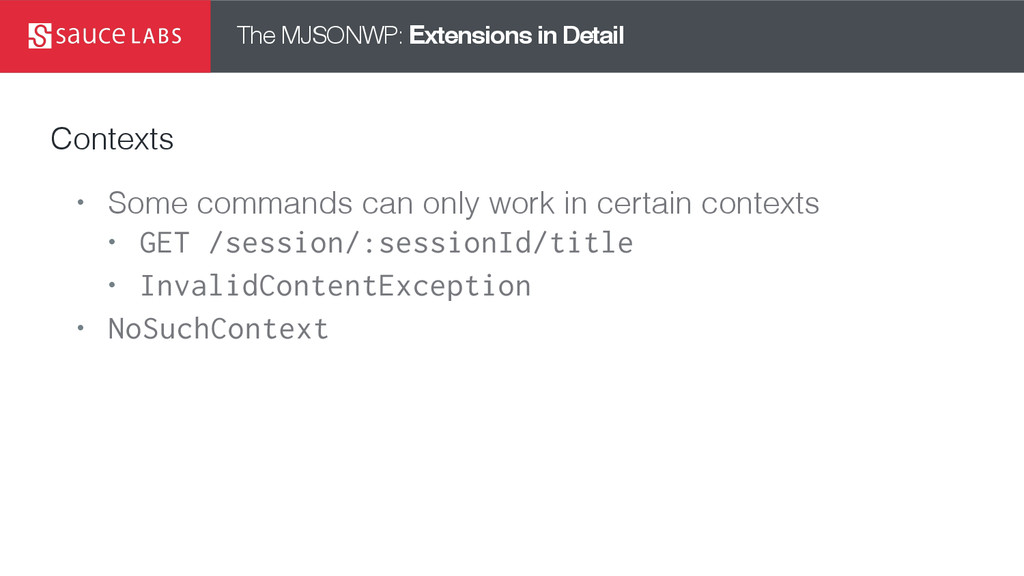 The MJSONWP: Extensions in Detail Contexts • So...